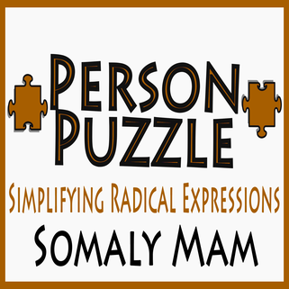 Person Puzzle -- Simplifying Radical Expressions - Somaly Mam Worksheet