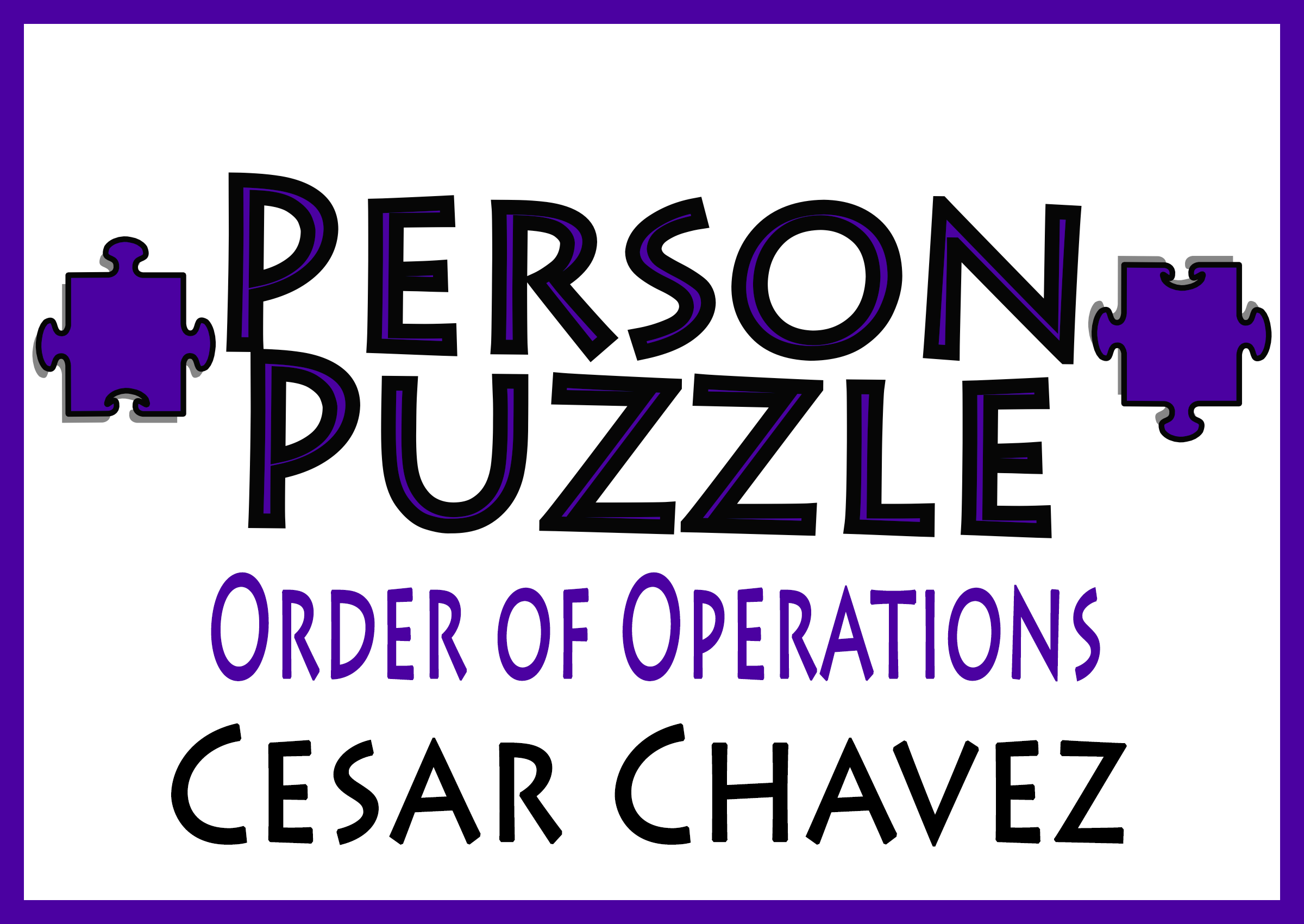 Person Puzzle -- Order of Operations - Cesar Chavez Worksheet