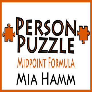 Person Puzzle -- Midpoint Formula - Mia Hamm Worksheet