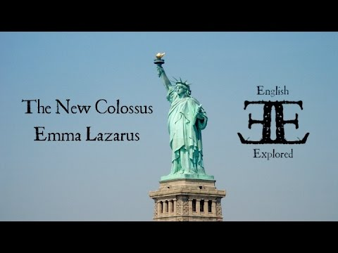 The New Colossus By Emma Lazarus Poetry Analysis English