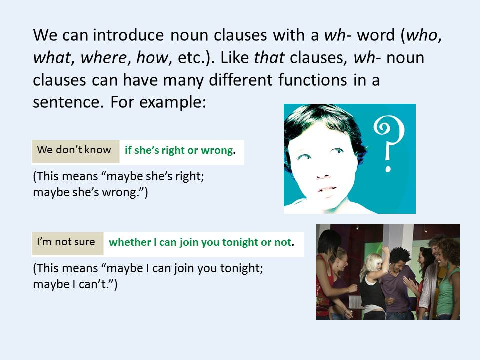 Noun Clauses with If or Whether: Noun Clauses and Related Forms - One Point  Grammar Lesson 3 12 7
