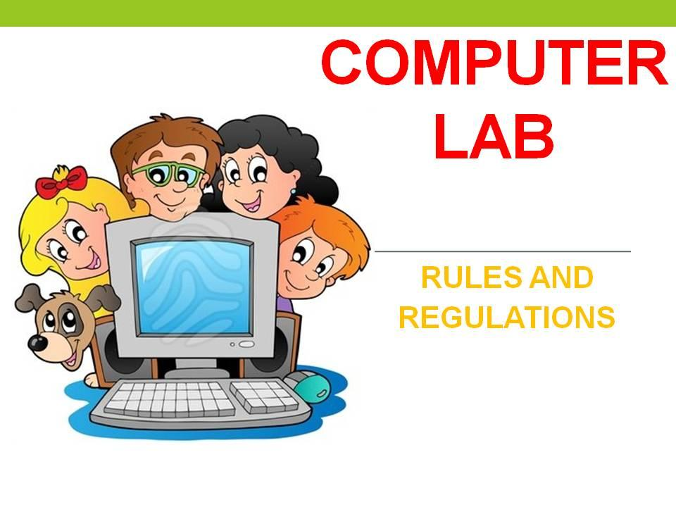 Computer Laboratory Rules And Regulations