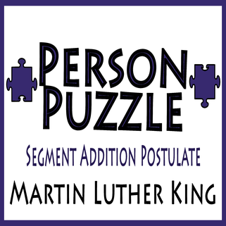 person puzzle segment addition postulate martin luther king jr worksheet - Segment Addition Postulate Worksheet