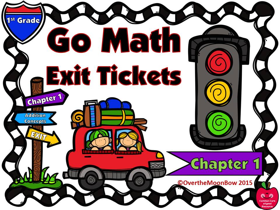 Go Math 1st Grade Exit Tickets - Chapter 1: Addition Concepts