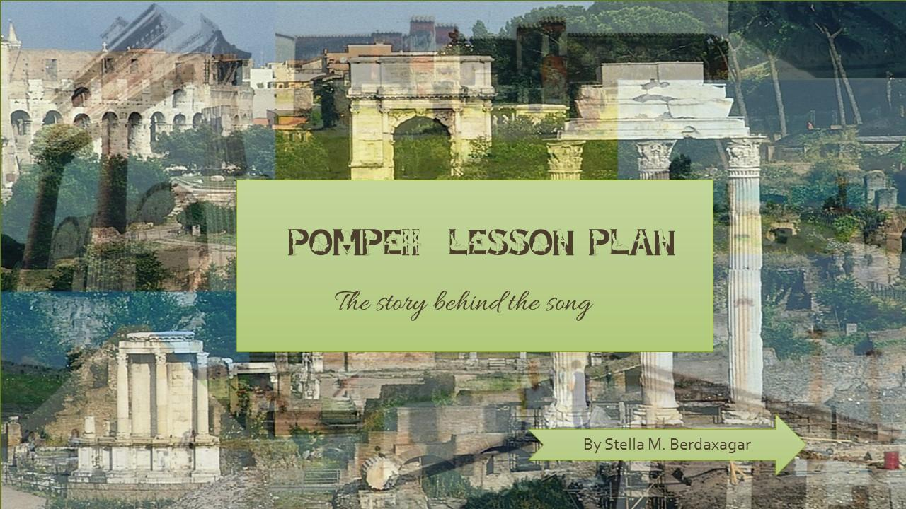 Pompeii Lesson Plan : The Story Behind the Song